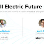 All Electric Future #1 – Akhil Aryan feat. Shreyas Shibulal (Micelio Mobility)